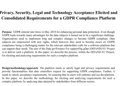 Privacy, Security, Legal and Technology Acceptance Elicited and Consolidated Requirements for a GDPR Compliance Platform